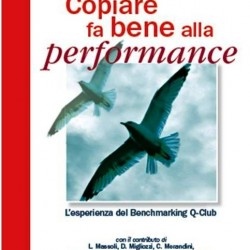 Copiare fa bene alla performance: l'esperienza del Benchmarking Quality Club